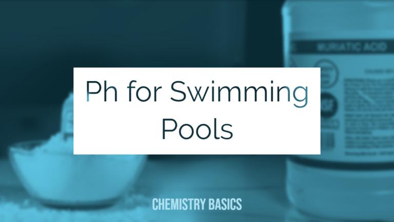Chemistry Basics - Ph for swimming pools cover image